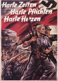 Nazi WWII poster, Hard times, Hard obligations, Hard heart