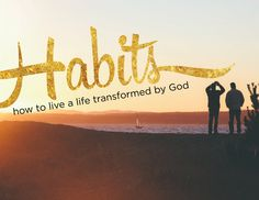 Habits - 3 Week Youth Ministry Sermon Series