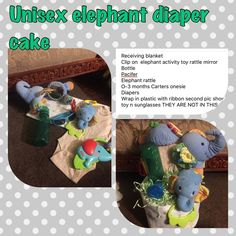 Unisex elephant diaper cake Receiving blanket  Clip on  elephant activity toy rattle mirror  Bottle  Pacifer  Elephant rattle  O-3 months Carters onesie  Diapers Wrap in plastic with ribbon second pic shows 3rd elephant toy n sunglasses THEY ARE NOT IN THIS Other