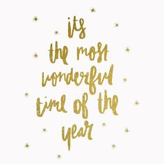 It's the most wonderful time of the year Golden glitter It's the most wonderful time of the year. Friday Love, Happy Friday, Year Quotes, Christmas Wonderland, Teeth Care, Christmas 2016, Merry Christmas, Time Of The Year, Word Porn