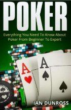 Poker: Everything You Need To Know About Poker From Beginner To Expert - Ian Dunross Online Gambling, Online Casino, Best Poker Books, Poker How To Play, Michael Lewis, Action Pictures, Online Video Games, Female Knight, Video Poker