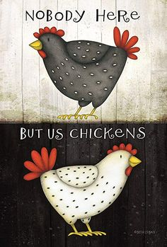 Toland - Nobody Here But Us Chickens - Decorative Funny Farm Fowl USA-Produced Garden Flag Chicken Signs, Chicken Art, Chicken Humor, Chicken Quilt, Chicken Crafts, Chicken Painting, Chicken Garden, Barnyard Animals, Chickens And Roosters
