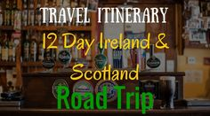 It's tough for people to get more than a couple weeks off work for vacation, as it was for us! Here's a copy of our 12 day Scotland and Ireland itinerary