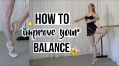 HELLO EVERYONE I hope you enjoyed watching this video on how to improve your balance. Make sure to comment below for the balence video in different positions. Ballet Class, Dance Class, World Ballet Day, Ballerina Workout, Dancer Quotes, Ballet Body, Dance Technique, Dance Training, Gymnastics Workout