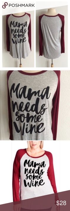 """LAST ONE! (Plus) Mama/ wine Mama needs some wine. These are super soft and very TTS with a very slightly oversized look. 95% rayon/ 5% spandex. Bust measurement is laying flat- these easily stretch beyond measurement without feeling tight.  1x: L 30"""" B 44"""" 2x: L 31"""" B 46"""" ⭐️This item is brand new without tags 💲Price is firm unless bundled ✅Bundle offers Availability: 1x•2x • 1•0 Tops Tees - Long Sleeve"""