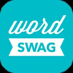 WORD SWAG :: Cool fonts, typography generator, creative quotes, and text over pic editor!