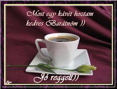 JÓ REGGELT! - donerika.lapunk.hu Coffee Time, Good Morning, Breakfast, Tableware, Illustration, Buen Dia, Morning Coffee, Dinnerware, Bonjour