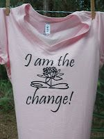Insprational t-shirt designs. Be the change!