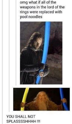 Funny tumblr. Lord of the rings. Pool noodles