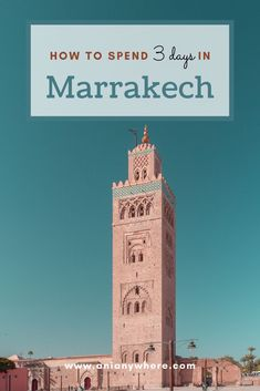 "If you travel to Morocco, you have to visit the magical Marrakech. With its beautiful palaces, gardens, squares, mosques, and medina, a UNESCO World Heritage site, I am sure you will fall in love with the ""Red City"". Read on and discover the best things to do in Marrakech in 3 days."