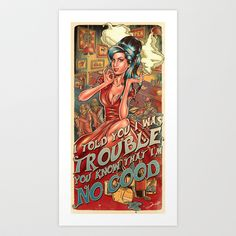 I Told You I Was Trouble - Amy Winehouse Art Print by Renato Cunha - $18.00