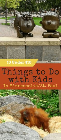 things to do with kids in minneapolis st. paul