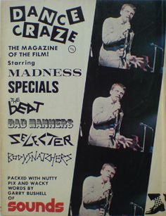 Dance Craze the magazine of the film Ska Music, Skinhead Reggae, Punk Poster, One Step Beyond, Vintage Festival, Concert Posters, Music Posters, Rude Boy, Soundtrack To My Life
