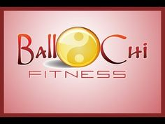 Ball Chi Fitness - Taking your fitness to a whole new level! - BallChiFit.com