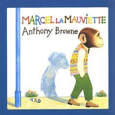 Marcel la mauviette - Anthony Browne (1984)