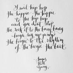 Rapper's Delight Calligraphy Lyrics