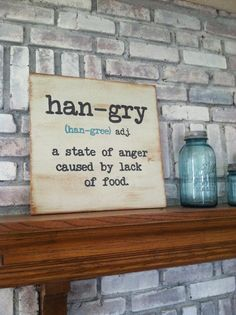 HANGRY - Hand painted distressed wood sign with quote - gray and teal
