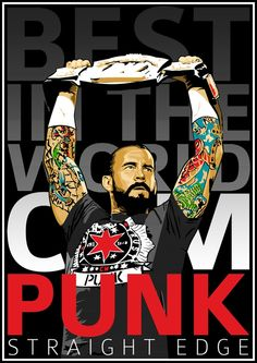CM Punk #Best in the world