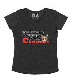Have Yourself a Grumpy little christmas black - Pet Lovers Tee