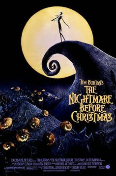 The Nightmare Before Christmas (1993) 7/10 Pros - Tim Burton, music, completely original, graphic genius Cons - premise a bit odd