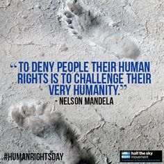 As a champion of human rights, Nelson Mandela's words resonate around the world.