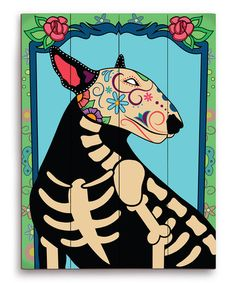 Take a look at this Dia de Bull Terrier ll Wall Art by PetPictures on #zulily today!