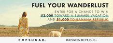 Win $2,000 and $1,000 to Banana Republic