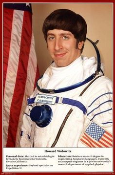 The Big Bang Theory - Howard Wolowitz astronaut photo The Big Theory, Big Bang Theory Funny, The Big Bang Therory, Simon Helberg, Thats 70 Show, Howard Wolowitz, Clash On, Johnny Galecki, Comedy Tv