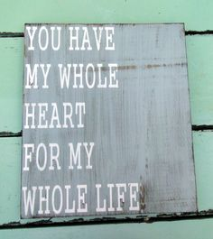 You Have My Whole Heart For My Whole LifeWood by MagnoliaMarket,