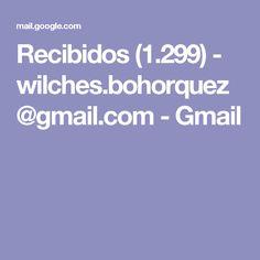 Recibidos (1.299) - wilches.bohorquez@gmail.com - Gmail