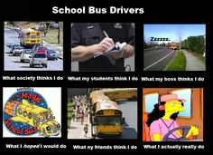 School Bus Driver, School Buses, Bus Humor, Bus Driver Appreciation, Wheels On The Bus, My Job, Laugh Out Loud, Teacher Gifts, Cleaning Hacks