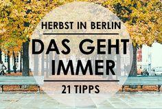21 Tipps für Berlin im Herbst