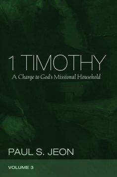 1 Timothy, Volume 3 (A Charge to God's Missional Household; BY Paul S. Jeon; Imprint: Pickwick Publications). 1 Timothy is one of the more controversial documents in the New Testament. For years, critical scholars have rejected Pauline authorship, highlighted the apparent misogynistic quality of the text, and argued against any coherence in the letter. Jeon takes a fresh look at the letter, incorporating many recent advancements in NT scholarship. In detail he demonstrates the macro- and...
