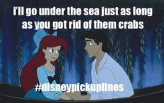 Once Upon a Disney Princess-Inspired Pickup Line: 4 Lines from Each Lovely Lady to Help to Land Your Personal Prince. Disney Pick Up Lines, Disney Cartoons, Under The Sea, Funny Texts, Movie Tv, Haha, Family Guy, Jokes, Humor