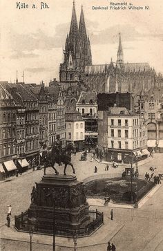 Cologne.. Heumarkt und Denkmal Friedrich Wilhelm IV Germany And Prussia, Architecture Old, Old City, Gotham City, Old Town, Cologne, Old Photos, Places To Travel, Paris Skyline