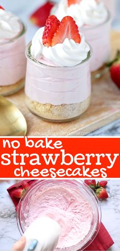 No-Bake Strawberry Cheesecakes A fresh Strawberry Cheesecake recipe made with real strawberries – a perfect no bake summer dessert that kids can help make Keto Cheesecake, Strawberry Cheesecake No Bake, Cheesecake In A Jar, Baked Cheesecake Recipe, Cheesecake Strawberries, No Bake Summer Desserts, Köstliche Desserts, Dessert Recipes, Oreo Dessert