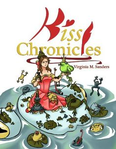 Kiss Chronicles by Virginia Sanders, http://www.amazon.com/dp/B00DSEDORQ/ref=cm_sw_r_pi_dp_A.i8rb1C6111X