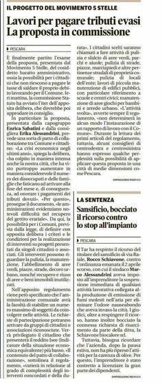 26 novembre 2016  http://ilcentro.gelocal.it/pescara/cronaca/2016/11/26/news/lavori-per-pagare-tributi-evasi-la-proposta-in-commissione-1.14476267