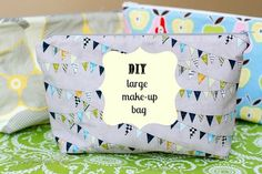 Lined and Zippered Make Up Storage Bag Tutorial! || This bag is big enough to hold everything you would ever need!