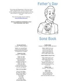 Fathers Day Song Book w/finger play   http://www.scribd.com/doc/32453333/fathers-day-song-book