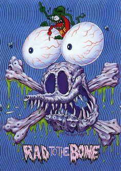 Rat Fink Ed Big Daddy Roth - Rad to the Bone