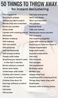 50 Things to Throw Away for Instant Decluttering. 50 things to throw away for instant decluttering. If clutter is overwhelming you, use this room by room guide of things to throw away to get a jump start I have been working really hard on decluttering my Declutter Home, Declutter Your Life, Declutter Bedroom, Clean Bedroom, How To Organize Your Closet, Bedroom Wall, House Cleaning Checklist, Household Cleaning Tips, Moving Checklist