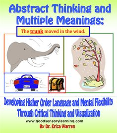 This 58 page workbook - PDF download is an innovative, fun and multi-sensory approach to learning abstract thinking and multiple meanings. $