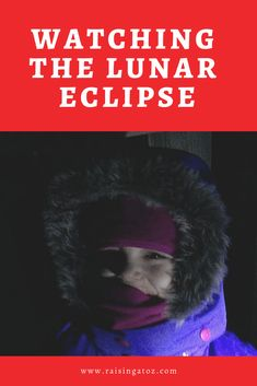 Lunar Eclipse and Blood Moon We stayed up late to watch the lunar eclipse and it was a great learning experience Blood Moon Lunar Eclipse, Pink Moon, How To Get Sleep, Super Excited, Our Kids, School Days, How To Fall Asleep, Raising, Love Her