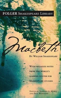 Macbeth by William Shakespeare,