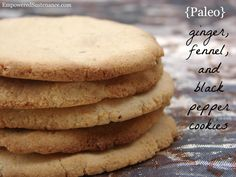 coconut flour cookies with ginger and fennel (grain/dairy/nut/egg free) omit fennel seed and pepper
