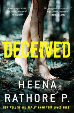Title: Deceived Author: Heena Rathore P. Published: Citrus Publishers, June 2017 Genre: Psychological thriller How I got the book: I received a free digital copy from the publisher in exchange…