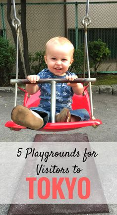 5 Playgrounds for Visitors to Tokyo, Japan. Click to read more at www.FamilyCanTravel.com |Family Travel| Travel with Children |