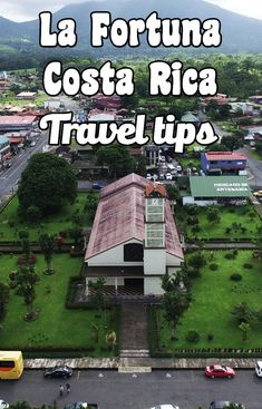 Tips for visiting La Fortuna, next to Arenal in Costa Rica. Where to stay, what to do, how to get there, where to eat and more
