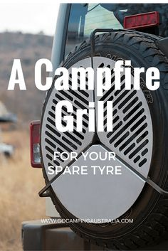 CAMPFIRE GRILL FOR YOUR SPARE TYRE